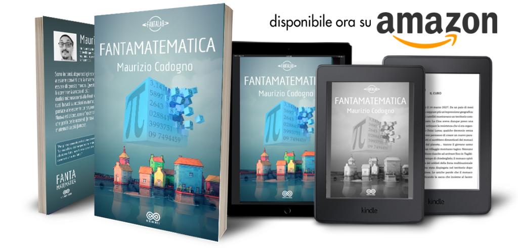 Fantamatematica di Maurizio codogno, paperback ebook, kindle